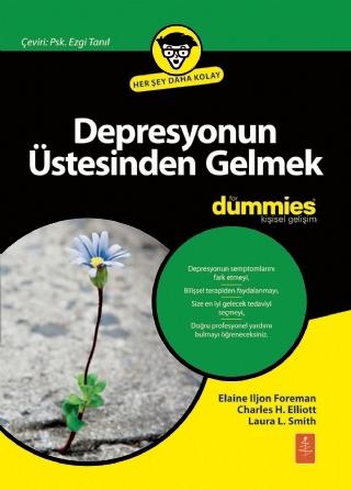 DEPRESYONUN ÜSTESİNDEN GELMEK FOR DUMMİES - OVERCOMİNG DEPRESSİON FOR DUMMİES ( DEPRESYONUN ÜSTESİNDEN GELMEK FOR DUMMİES - OVERCOMİNG DEPRESSİON FOR DUMMİES )