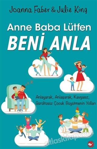 ANNE BABA LÜTFEN BENİ ANLA (  )