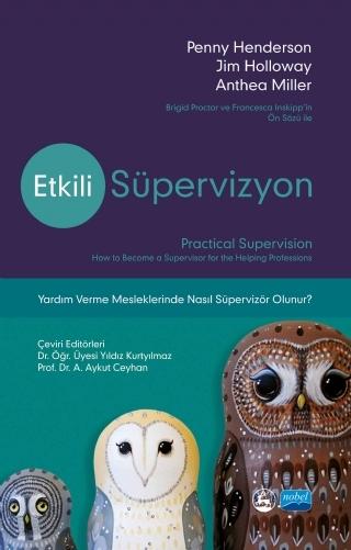 ETKİLİ SÜPERVİZYON - PRACTİCAL SUPERVİSİON ( ETKİLİ SÜPERVİZYON - PRACTİCAL SUPERVİSİON )
