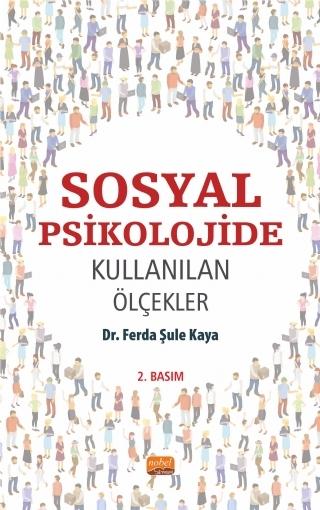 SOSYAL PSİKOLOJİDE KULLANILAN ÖLÇEKLER ( SOSYAL PSİKOLOJİDE KULLANILAN ÖLÇEKLER )