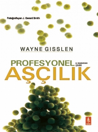 PROFESYONEL AŞÇILIK - PROFESSİONAL COOKİNG ( PROFESYONEL AŞÇILIK - PROFESSİONAL COOKİNG )