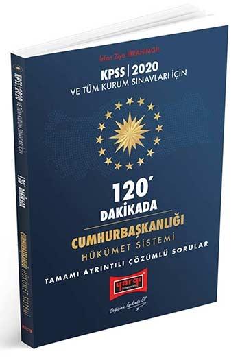 YARGI YAYINLARI 2020 KPSS VE TÜM KURUM SINAVLARI İÇİN 120 DAKİKADA CUMHURBAŞKANLIĞI HÜKÜMET SİSTEMİ TAMAMI AYRINTILI ÇÖZÜMLÜ SORULAR ( YARGI YAYINLARI 2020 KPSS VE TÜM KURUM SINAVLARI İÇİN 120 DAKİKADA CUMHURBAŞKANLIĞI HÜKÜMET SİSTEMİ TAMAMI AYRINTILI ÇÖZÜMLÜ SORULAR )
