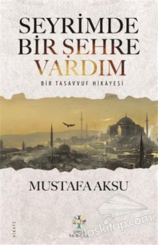 SEYRİMDE BİR ŞEHRE VARDIM (  )