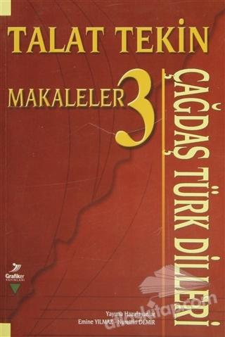 ÇAĞDAŞ TÜRK DİLLERİ TALAT TEKİN MAKALELER 3 (  )