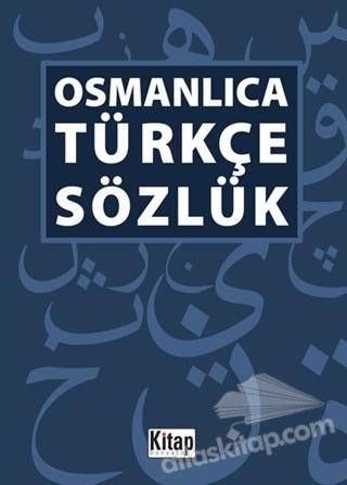 OSMANLICA -TÜRKÇE SÖZLÜK (  )