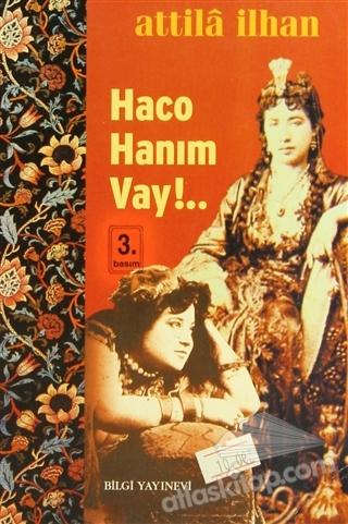 HACO HANIM VAY!... (  )
