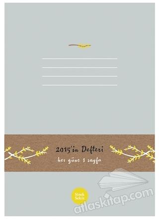 2015' İN DEFTERİ : HER GÜNE 1 SAYFA (  )