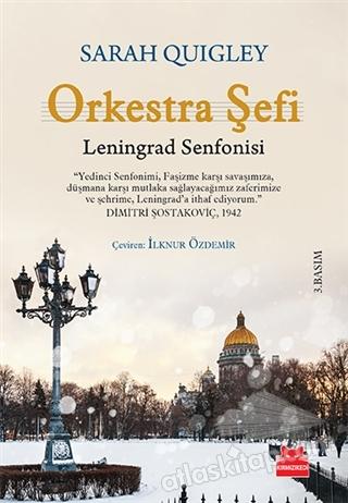 ORKESTRA ŞEFİ ( LENİNGRAD SENFONİSİ )