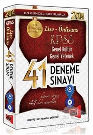 2014 KPSS LİSE - ÖNLİSANS GENEL KÜLTÜR - GENEL YETENEK 41 DENEME SINAVI (  )