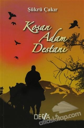 KOŞAN ADAM DESTANI (  )