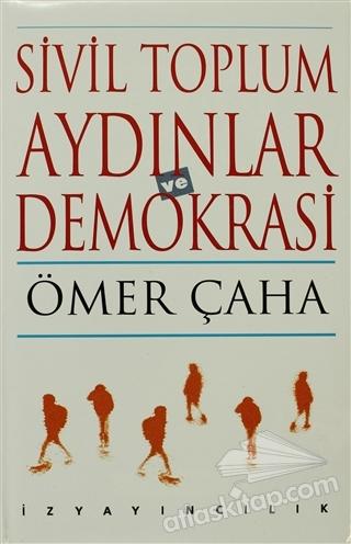 SİVİL TOPLUM AYDINLAR VE DEMOKRASİ (  )