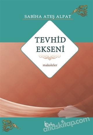 TEVHİD EKSENİ - MAKALELER (  )