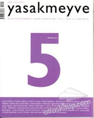 YASAKMEYVE SAYI: 5 İKİ AYLIK ŞİİR DERGİSİ (  )
