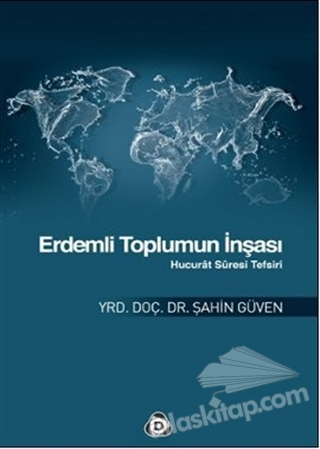 ERDEMLİ TOPLUMUN İNŞASI (  )