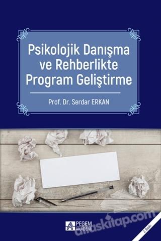 PSİKOLOJİK DANIŞMA VE REHBERLİKTE PROGRAM GELİŞTİRME (  )