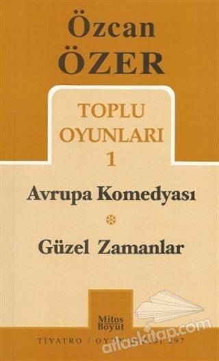 TOPLU OYUNLARI 1 - AVRUPA KOMEDYASI / GÜZEL ZAMANLAR (  )