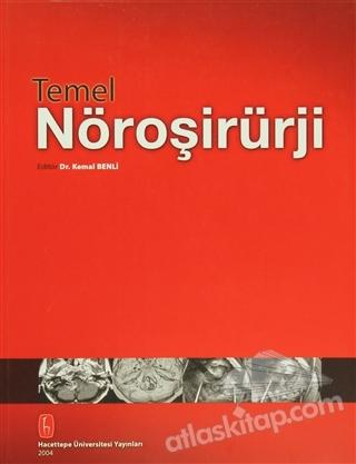 TEMEL NÖROŞİRÜRJİ (  )