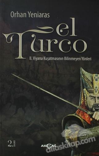 EL TURCO ( II. VİYANA KUŞATMASININ BİLİNMEYEN YÖNLERİ )