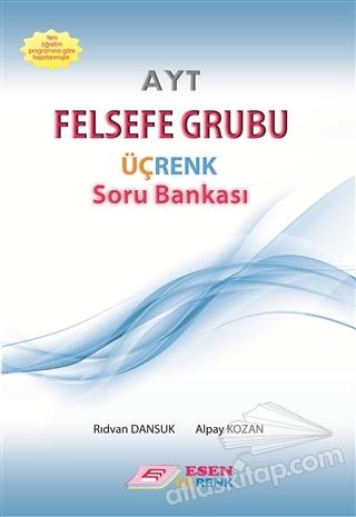 AYT FELSEFE GRUBU ÜÇRENK SORU BANKASI (  )