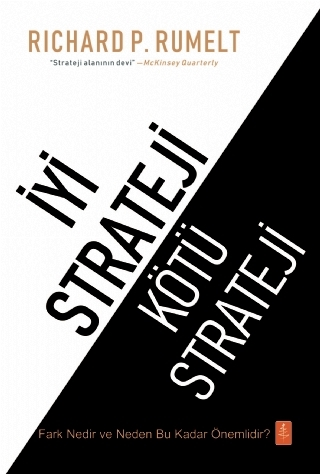 İYİ STRATEJİ / KÖTÜ STRATEJİ - GOOD STRATEGY / BAD STRATEGY ( İYİ STRATEJİ / KÖTÜ STRATEJİ - GOOD STRATEGY / BAD STRATEGY )