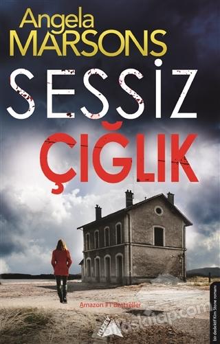 SESSİZ ÇIĞLIK (  )