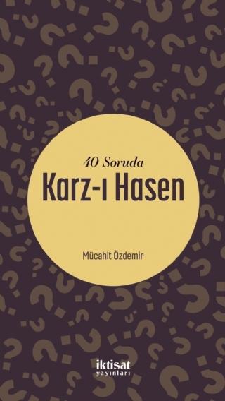 40 SORUDA KARZ-I HASEN ( 40 SORUDA KARZ-I HASEN )