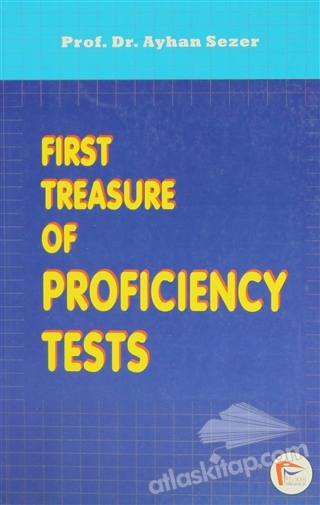 FİRST TREASURE OF PROFİCİENCY TESTS ( KPDS, ÜDS, TOEFL VE YETERLİK SINAVLARINA HAZIRLIK )