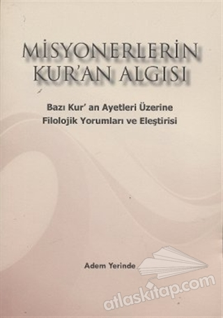 MİSYONERLERİN KUR'AN ALGISI (  )