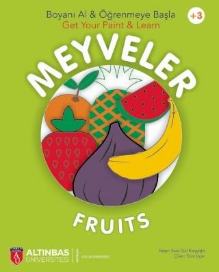 MEYVELER - FRUITS / BOYANI AL & ÖĞRENMEYE BAŞLA - GET YOUR PAİNT & LEARN (+3) ( MEYVELER - FRUITS / BOYANI AL & ÖĞRENMEYE BAŞLA - GET YOUR PAİNT & LEARN (+3) )