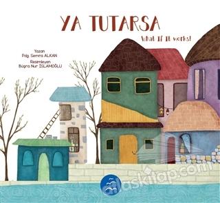 YA TUTARSA - WHAT İF İT WORKS (  )