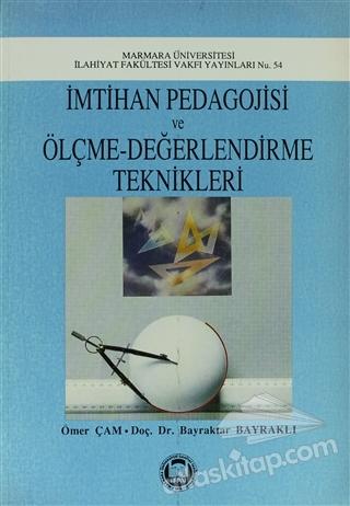 İMTİHAN PEDAGOJİSİ VE ÖLÇME-DEĞERLENDİRME TEKNİKLERİ (  )