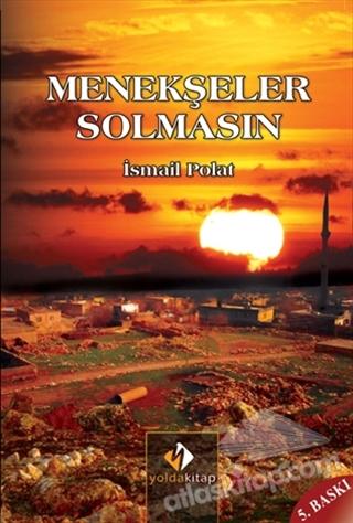 MENEKŞELER SOLMASIN (  )