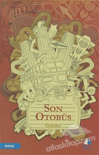 SON OTOBÜS ( ÖYKÜ )