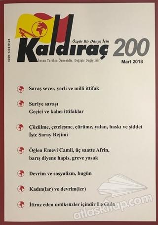 KALDIRAÇ DERGİSİ SAYI: 200 MART 2018 (  )