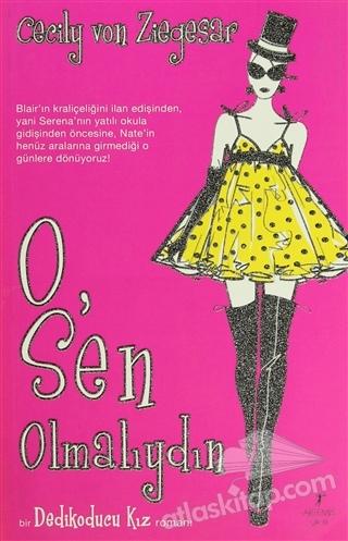 O, SEN OLMALIYDIN (  )