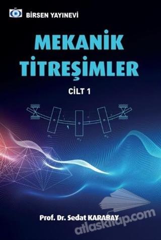 MEKANİK TİTREŞİMLER 1 (  )