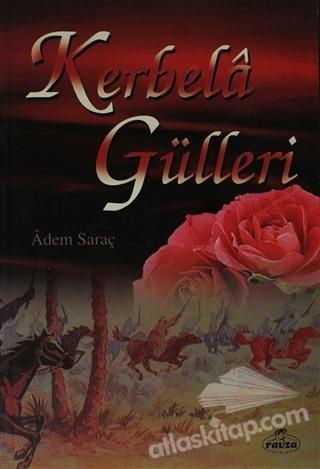 KERBELA GÜLLERİ (  )