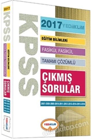 KPSS EĞİTİM BİLİMLERİ FASİKÜL FASİKÜL TAMAMI ÇÖZÜMLÜ ÇIKMIŞ SORULAR 2007-2016 (  )