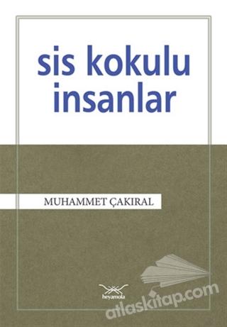 SİS KOKULU İNSANLAR (  )