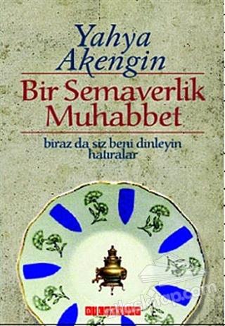 BİR SEMAVERLİK MUHABBET (  )