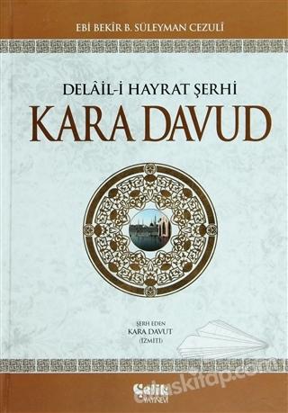 DELAİL-İ HAYRAT ŞERHİ KARA DAVUD (ŞAMUA) (  )