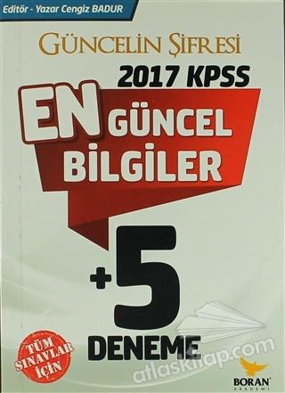 2017 KPSS EN GÜNCEL BİLGİLER + 5 DENEME (  )