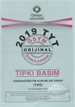 2019 TYT ÖSYM ORJİNAL SORULARI TIPKI BASIM (  )