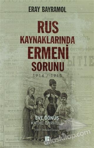 RUS KAYNAKLARINDA ERMENİ SORUNU (  )