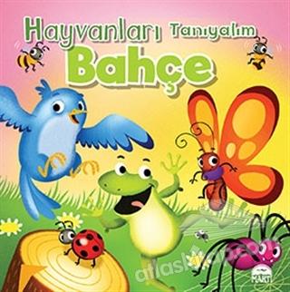 HAYVANLARI TANIYALIM - BAHÇE (  )