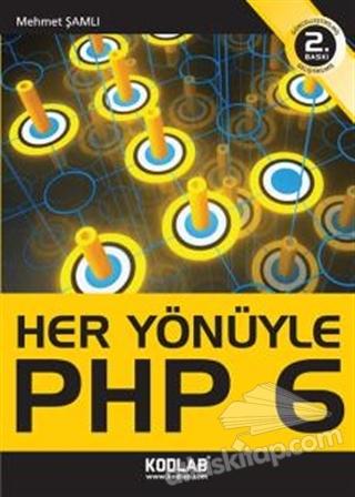 HER YÖNÜYLE PHP 6 (  )