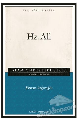 HZ. ALİ ( İSLAM ÖNDERLERİ SERİSİ - İLK DÖRT HALİFE )