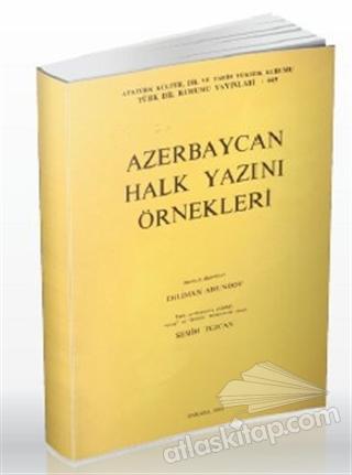 AZERBAYCAN HALK YAZINI ÖRNEKLERİ (  )