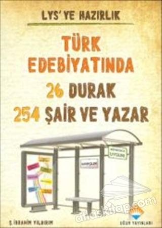 LYS'YE HAZIRLIK - TÜRK EDEBİYATINDA 26 DURAK 254 ŞAİR VE YAZAR (  )