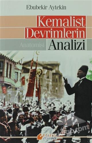KEMALİST DEVRİMLERİN ANALİZİ (  )